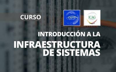 Introducción a la Infraestructura de Sistemas