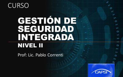 Gestión de Seguridad Integrada – Nivel II