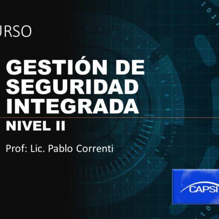 Gestión de Seguridad Integrada, Nivel II