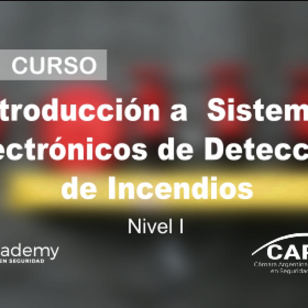 Introducción a Sistemas Electrónicos de Detección de Incendios
