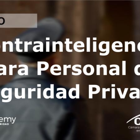 Contrainteligencia para Personal de Seguridad Privada